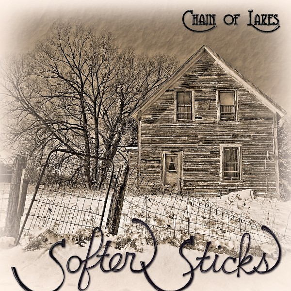"""""""Softer Sticks"""" by Chain of Lakes"""