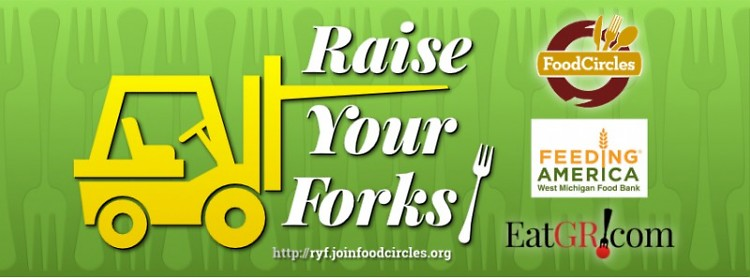 Raise Your Forks! is a three-way partnership between FoodCircles, EatGR, and Feeding America West Michigan.