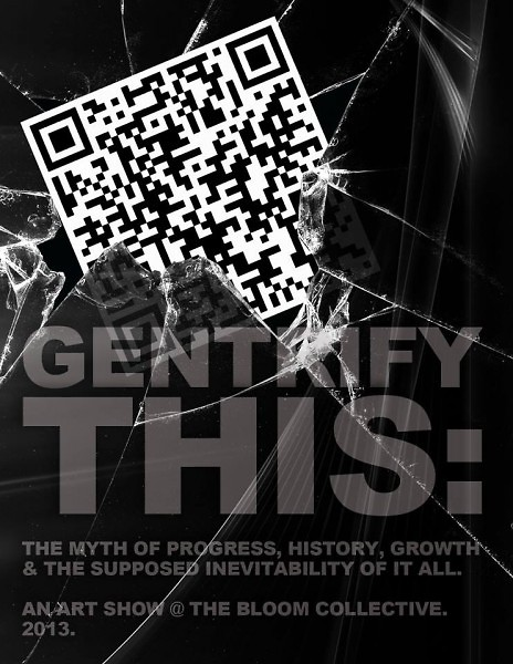 Gentrify This: An Art Show
