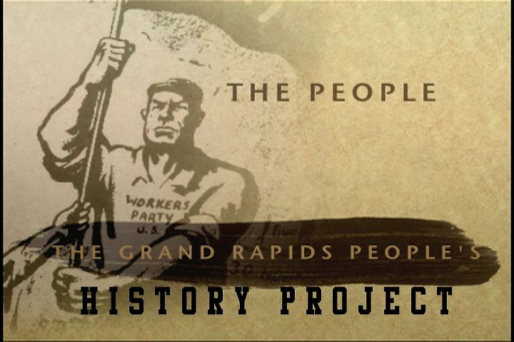 The Grand Rapids People's History Project