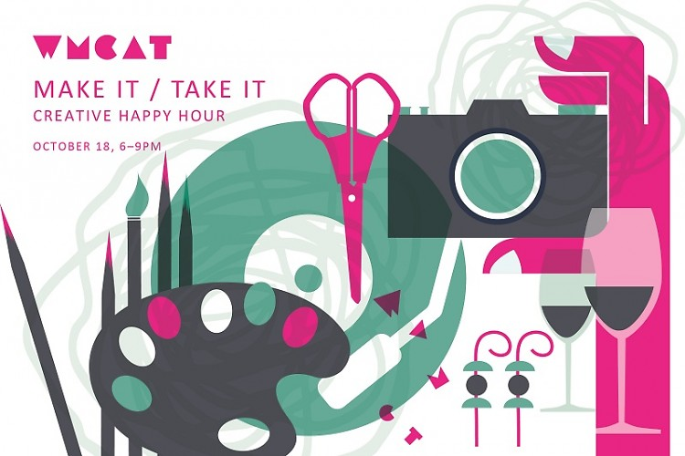 Make It Take It on October 18 @ WMCAT