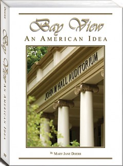 """Mary Jane Doerr of Petoskey recently published her book, """"Bay View, an American Idea."""""""