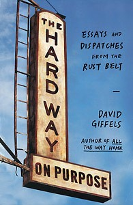 "David Giffels' ""The Hard Way on Purpose"" is the current book for the Reading the Great Lakes book club."