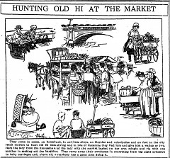 "1917 cartoon of women shopping at the Leonard Street Market to hunt ""Old Hi"" -- the high cost of living."