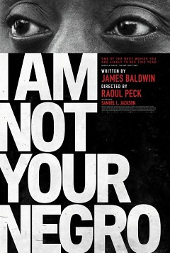 """I An Not Your Negro"" movie poster"