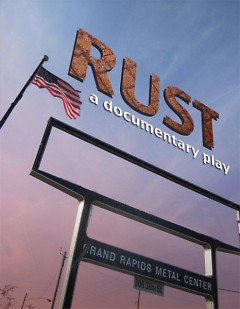 "The documentary play ""Rust"" centers on the stories of those who lost their jobs when a local GM plant closed"